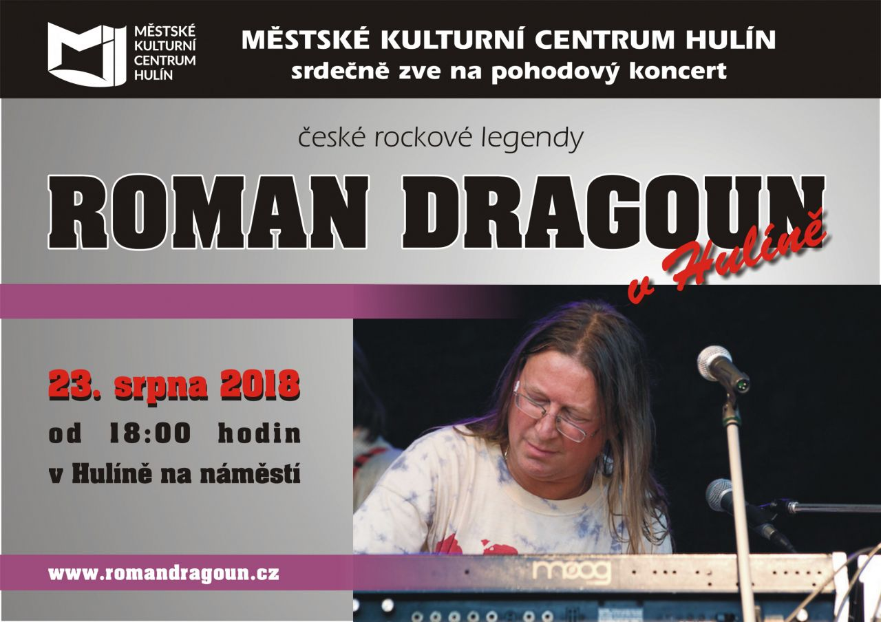 ROMAN DRAGOUN V HULÍNĚ