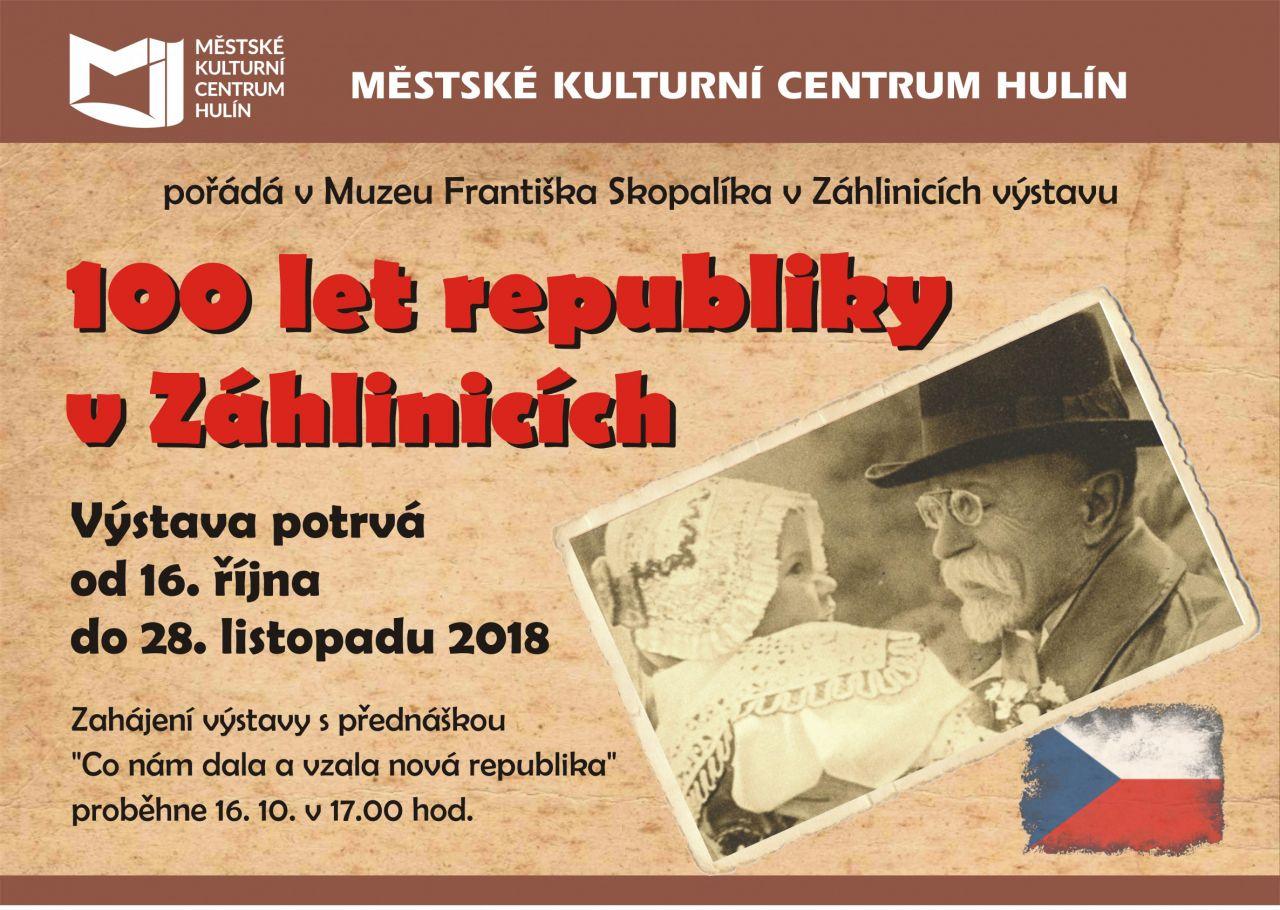 100 let republiky v Záhlinicích